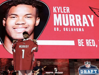 Kyler Murray: First Overall, After All. (Now, About Josh Rosen ... )