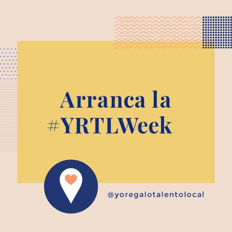 Arriba la #yoregalotalentolocal Week