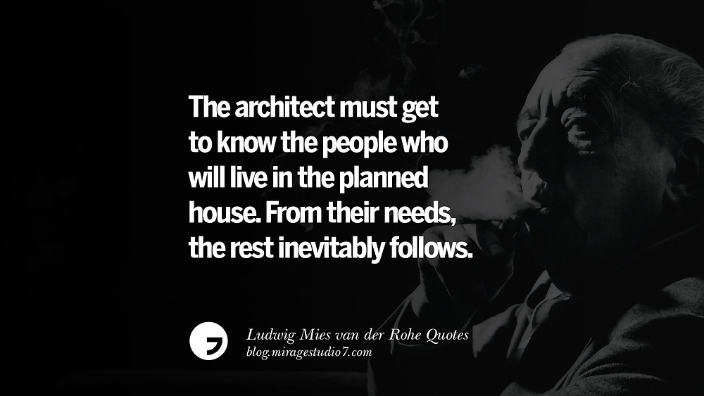 17 Ludwig Mies van der Rohe Quotes On Modern Architecture And International  Style