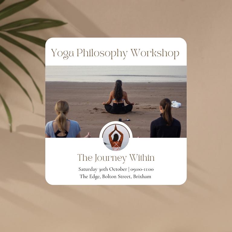 Yoga Philosophy Workshop - The Journey Within