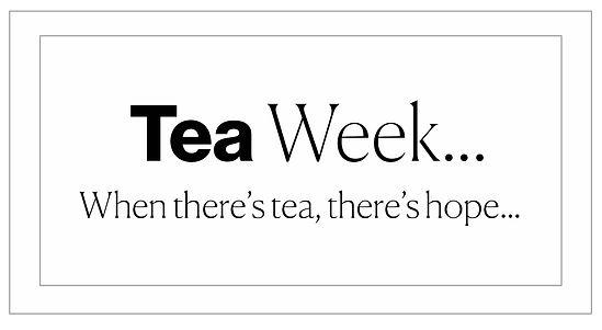 When-there's-tea-&-hope.jpg