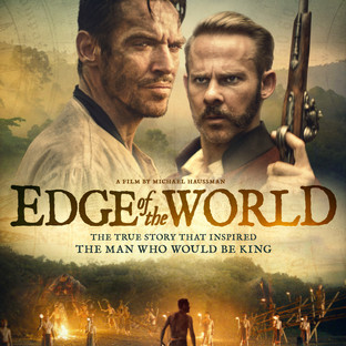 MICHAEL HAUSSMAN: FILMING IN THE JUNGLE FOR EDGE OF THE WORLD