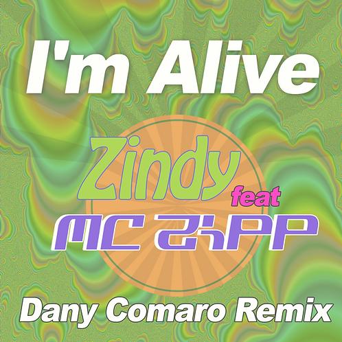 I'm Alive Remix