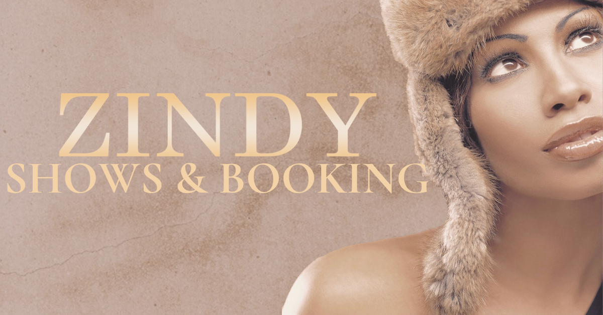 Zindy Show & Booking.png