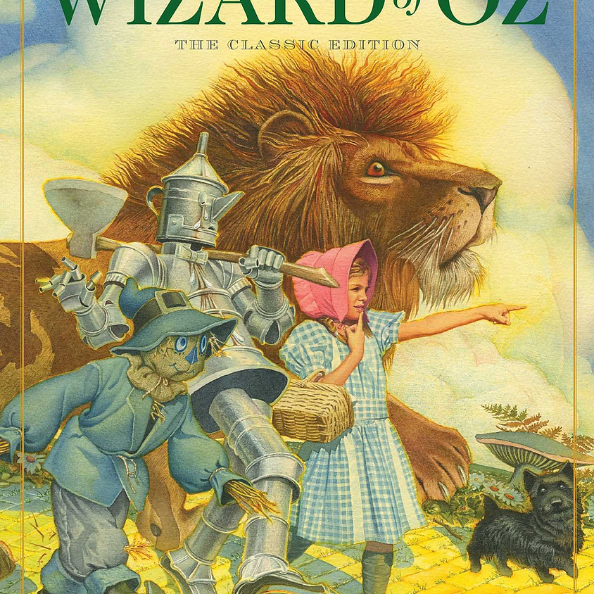 A Timely Look at L. Frank Baum's The Wizard of Oz
