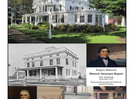 Rogers Mansion - Historic Structure Report, 2017