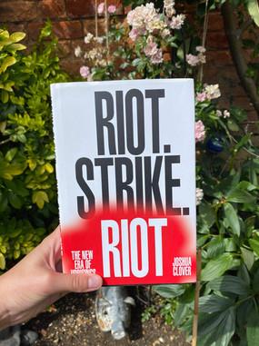 Riot Strike. Riot. - Joshua Clover