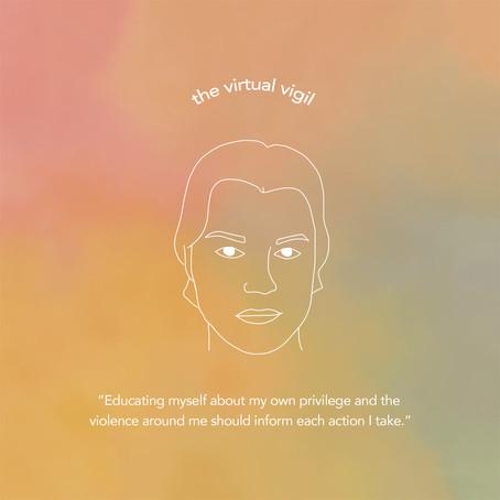 The Virtual Vigil: Privilege