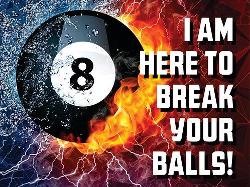 Break your balls