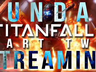Sunday Streaming - Titanfall 2 (Part Two)