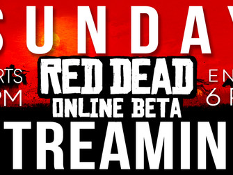 Sunday Streaming - Red Dead Redemption Online (Beta)