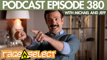 The Rage Select Podcast: Episode 380 with Michael and Jeff!