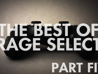 The Best of Rage Select 2018 - Part Five