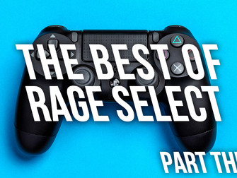 The Best of Rage Select 2019 - Part Three