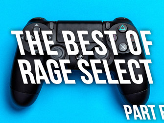 The Best of Rage Select 2019 - Part Five