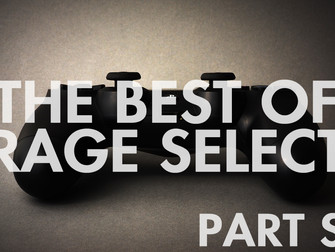The Best of Rage Select 2018 - Part Six