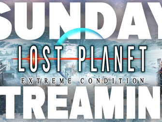 Sunday Streaming: Lost Planet: Extreme Condition