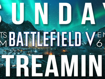 Sunday Streaming - Battlefield V