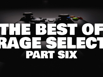 The Best of Rage Select 2020 - Part Six