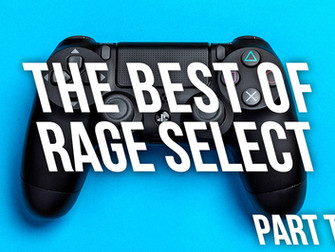 The Best of Rage Select 2019 - Part Two