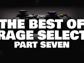 The Best of Rage Select 2020 - Part Seven