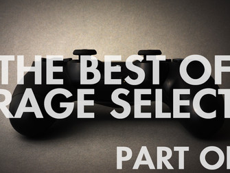 The Best of Rage Select 2018 - Part One