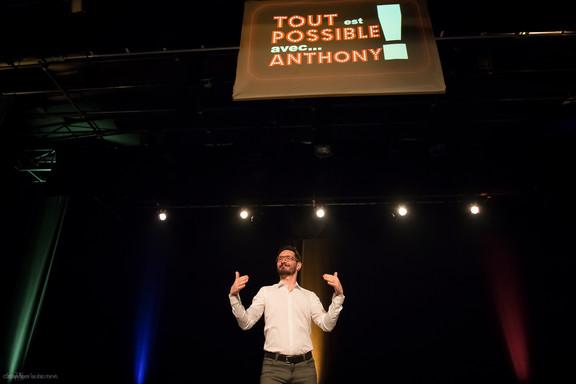 Tout est possible avec Anthony