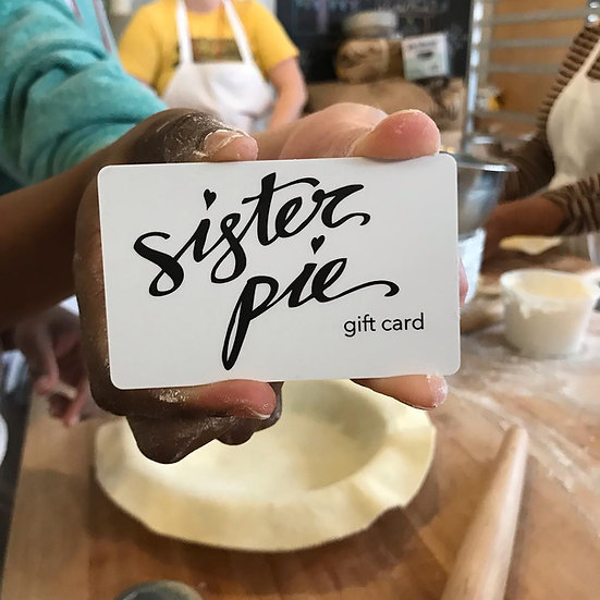 Sister Pie Gift Card