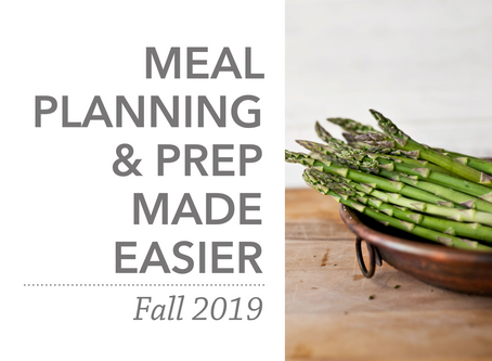 Meal Planning & Prep Made Easier   Fall 2019