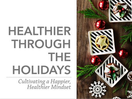 Healthier Through the Holidays