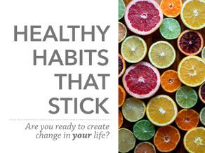 Healthy Habits That Stick