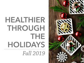 Healthier Through the Holidays