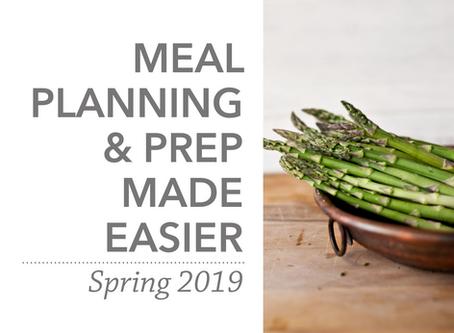 Meal Planning & Prep Made Easier   Spring 2019