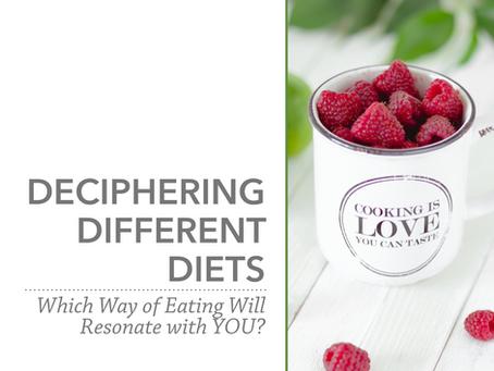 Deciphering Different Diets