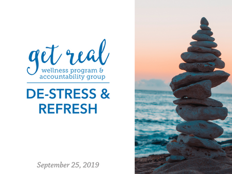 De-stress & Refresh | Get Real Wellness Program