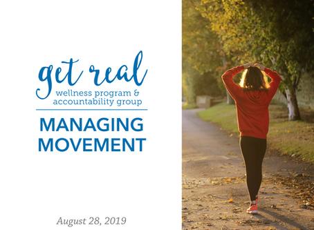 Managing Movement   Get Real Wellness Program