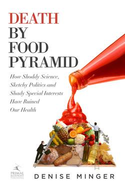 Death by Food Pyramid