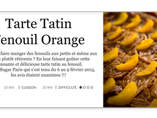 La Tarte Tatin Fenouil Orange : la goûter, c'est l'adopter !