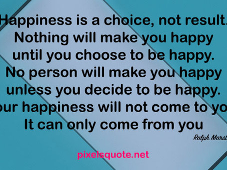 They Say Happiness is a Choice