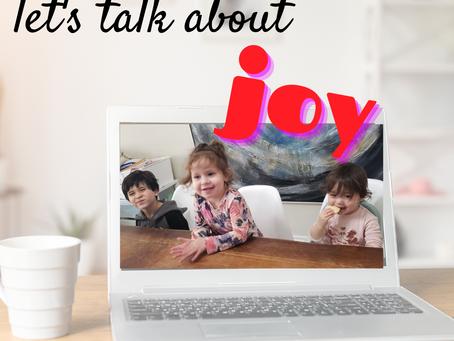 let's talk about JOY