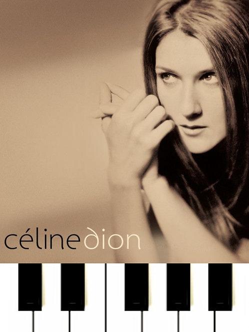 Céline Dion - Pour que tu m'aimes encore Sheet Music