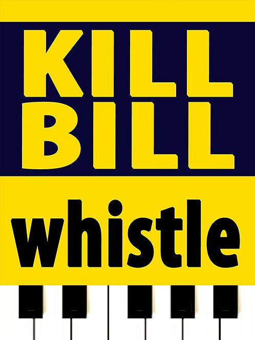 Kill Bill - Whistle MIDI