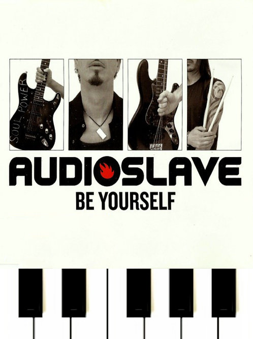 Audioslave - Be Yourself Sheet Music
