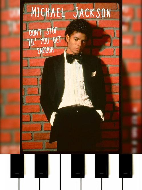 Michael Jackson - Don't Stop 'Til You Get Enough Sheet Music