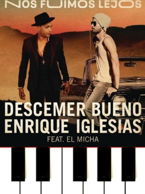 Nos Fuimos Lejos - Descemer Bueno, Enrique Iglesias Sheet Music