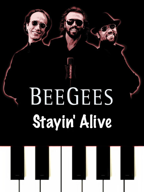 Stayin' Alive - Bee Gees Sheet Music