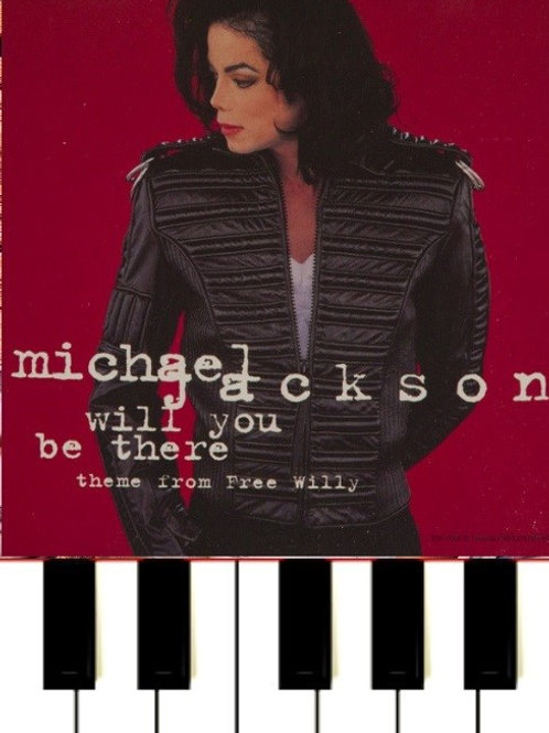 Will You Be There - Michael Jackson Sheet Music