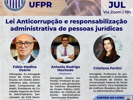 DEBATE: LEI ANTICORRUPÇÃO E RESPONSABILIZAÇÃO ADMINISTRATIVA DE PESSOAS JURÍDICAS