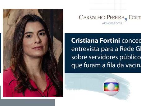 Entrevista. Cristiana Fortini fala sobre servidores públicos que furam fila da vacinação