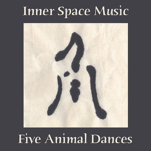 'Five Animal Dances' - 2008 CD by Inner Space